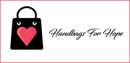 Handbags For Hope Helps To Change Lives--Will You Help?