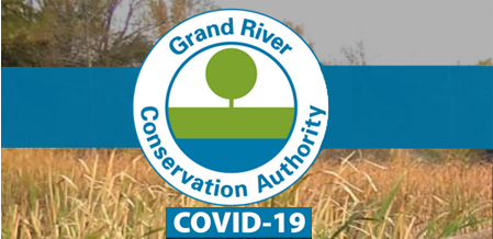 Grand River Conservation Authority Closes Parks Effective March 23 - Do Not Come To Parks!