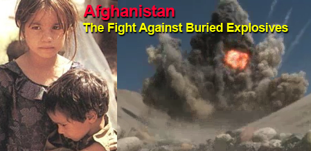 The Fight Against Buried Explosive Devices in Afghanistan Continues AND It Saves Lives